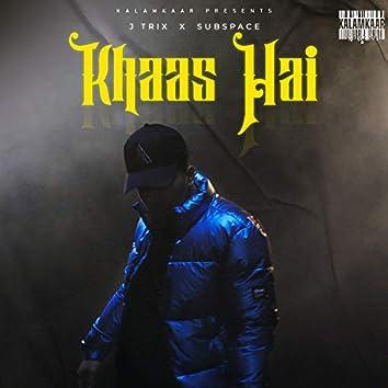 Khaas Hai