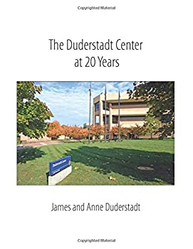 Paperback The Duderstadt Center at 20 Years Book