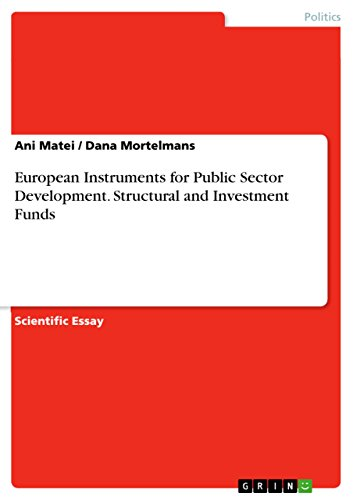 European Instruments for Public Sector Development. Structural and Investment Funds (English Edition)