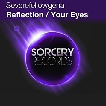 Reflection / Your Eyes