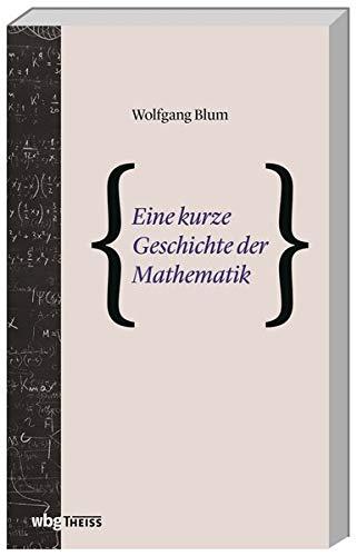 Eine kurze Geschichte der Mathematik