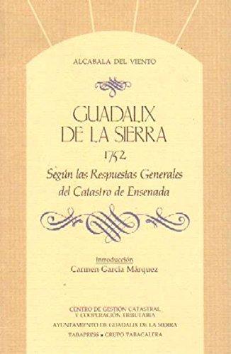 GUADALIX DE LA SIERRA, 1752. SEGUN RESPUESTAS GRALES.CATASTRO DE ENSENADA