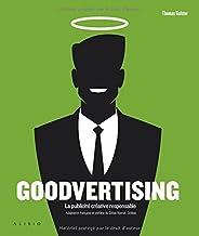 Goodvertising: La publicité créative responsable
