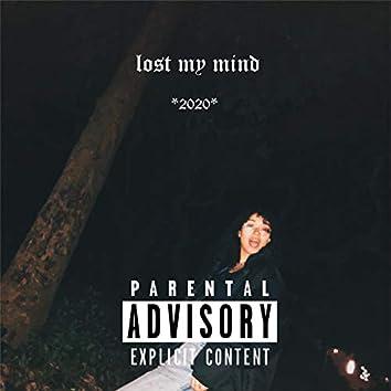 Lost My Mind 2020