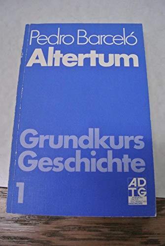 Grundkurs Geschichte I. Altertum. (7490 003).