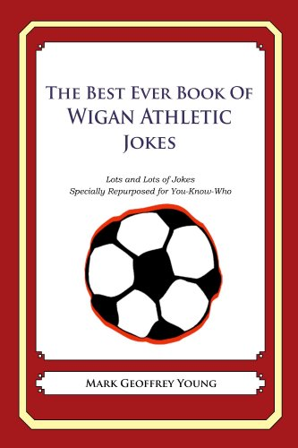 The Best Ever Book of Wigan Athletic Jokes