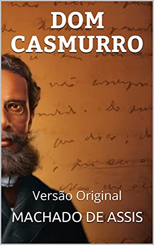 DOM CASMURRO: Versão Original