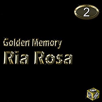 Ria Rosa, Vol. 2 (Golden Memory)