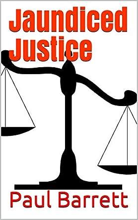 Jaundiced Justice