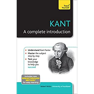 Kant A Complete Introduction Teach Yourself (Teach Yourself Philosophy & Religion)