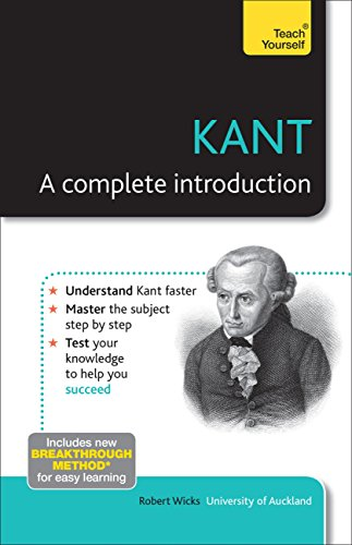 Kant: A Complete Introduction: Teach Yourself (Teach Yourself: Philosophy & Religion) (English Edition)