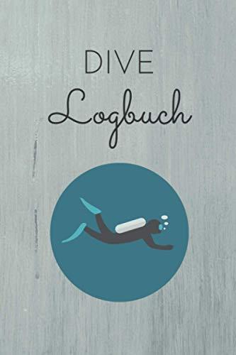 Dive Logbuch: Taucher Logbuch zum...