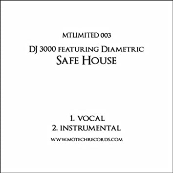 Safe House - Unreleased Mixes