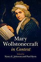 Mary Wollstonecraft in Context (Literature in Context) (English Edition)