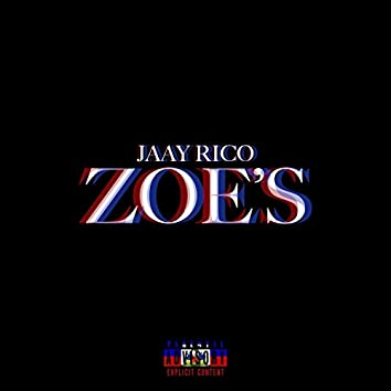 Zoe's (feat. Chiefgodd & Jay4)