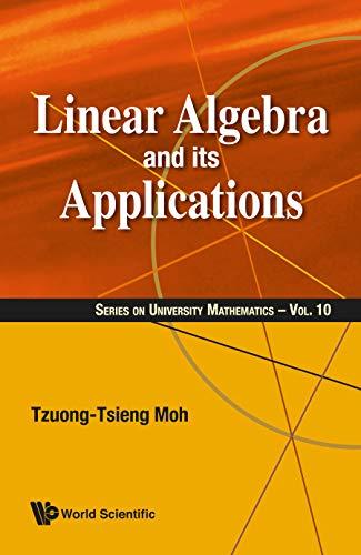 Linear Algebra and Its Applications (University Mathematics)