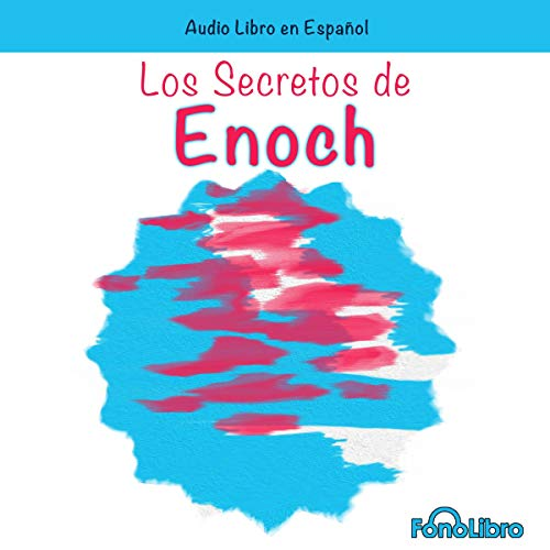 Los Secretos de Enoch [The Secrets of Enoch] cover art