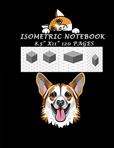 Isometric Notebook - 8.5' X 11' 120 Pages: Isometric Drawing Graph Paper Notebook: Grid of Equilateral Triangles, Useful for 3D Designs such as ... in School. Isometric Reticle dot (Volume)