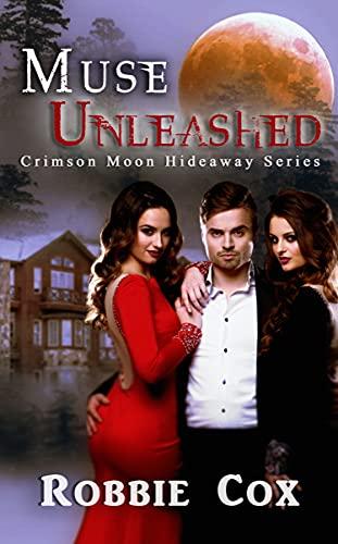 Crimson Moon Hideaway: Muse Unleashed