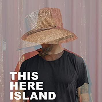 This Here Island