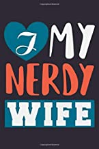 My nerdy wife: First valentines day Notebook Blank Composition Book, valentines day journal, valentines Notebook Gift