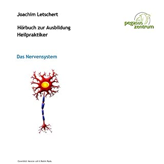 Hörbuch zur Ausbildung für Heilpraktiker: Das Nervensystem Titelbild