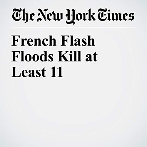 French Flash Floods Kill at Least 11 copertina
