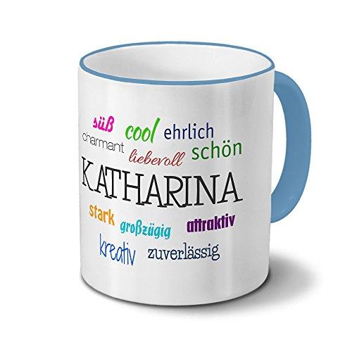 printplanet Tasse mit Namen Katharina - Positive Eigenschaften von Katharina - Namenstasse, Kaffeebecher, Mug, Becher, Kaffeetasse - Farbe Hellblau