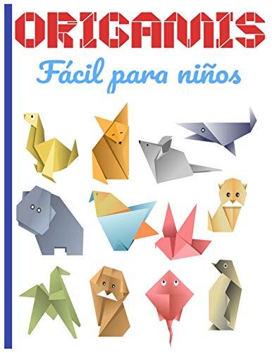 ORIGAMIS Fácil para niños: Cuaderno en color | origami para niños 8 años | origami paper geometric | ideal para un regalo