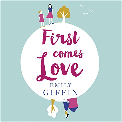First Comes Love audiobook cover art