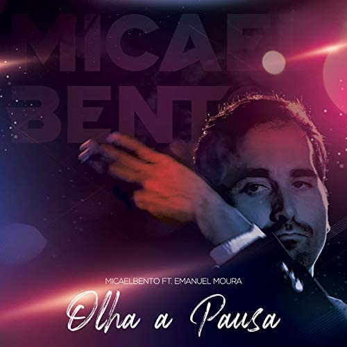 Micael Bento feat. Emanuel Moura