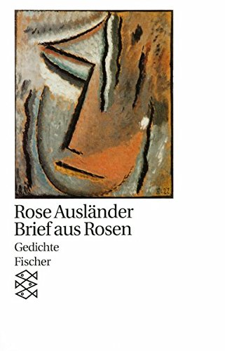Brief aus Rosen: Gedichte 1987 (Rose Ausländer, Gesamtwerk in Einzelbänden (Taschenbuchausgabe))