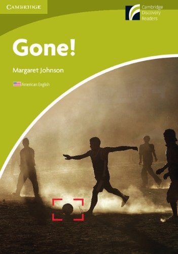 Gone! Level Starter/Beginner American English (Cambridge Discovery Readers)の詳細を見る