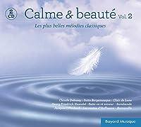 Calm & Beaute Vol. 2 - Les Plus Belles Melodies