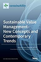 Sustainable Value Management-New Concepts and Contemporary Trends