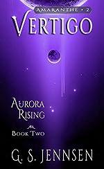 Vertigo: Aurora Rising Book Two (Amaranthe 2)