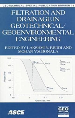 Filtration and Drainage: In Geotechnical/Geoenvironmental Engineering : October 18-21, 1998 Boston, Massachusetts (Geotechnical Special Publication)