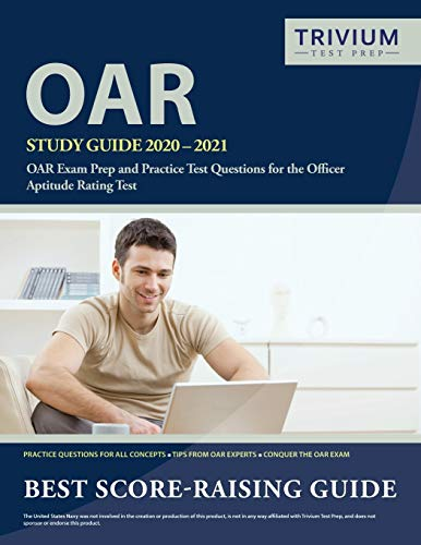 OAR Study Guide 2020-2021: OAR Exam Prep and Practice Test Questions for the Officer Aptitude Rating