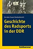 Geschichte des Radsports in der DDR