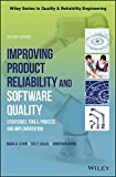 Improving Product Reliability and Software Quality: Strategies, Tools, Process and Implementation (Quality and Reliability Engineering Series) (English Edition)