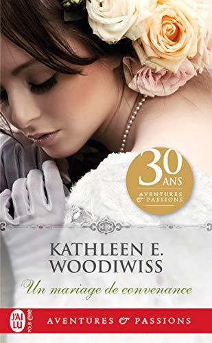 Un mariage de convenance de Kathleen Woodiwiss 41+9l6hPRgL