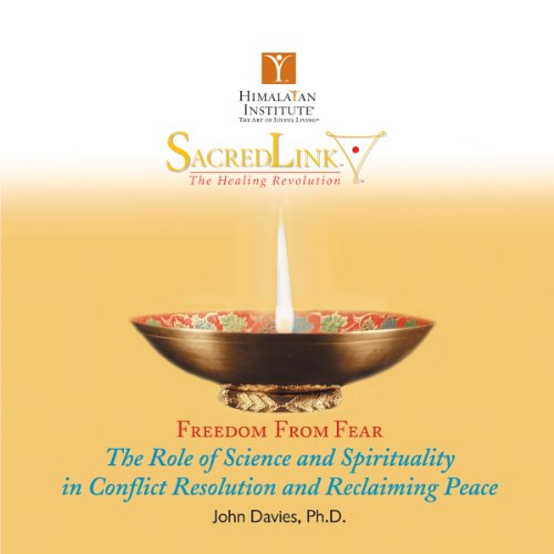The Role of Science and Spirituality in Conflict Resolution and Reclaiming Peace audiobook cover art