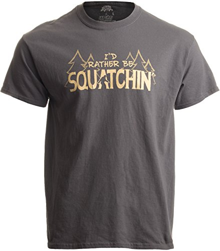 I'd Rather be Squatchin' | Funny Official Gone Bigfoot Sasquatch Hunter T-Shirt-Small Charcoal