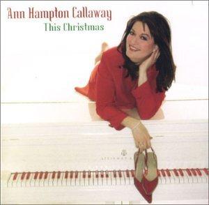 This Christmas by Ann Hampton Callaway (2002-09-10)