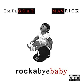 Rockabyebaby (feat. Tre Da G.O.A.T)