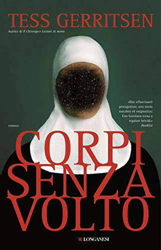Corpi senza volto: Un caso per Jane Rizzoli e Maura Isles