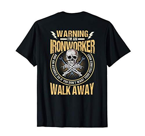 Ironworker Shirts Gift Design On Back Of Shirt T-Shirt