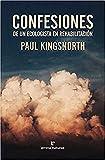 Confesiones de un ecologista en rehabilitación (Libros salvajes)