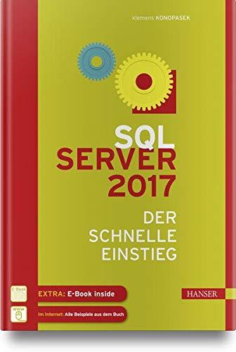 SQL Server 2017: Der schnelle Einstieg