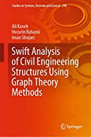 Swift Analysis of Civil Engineering Structures Using Graph Theory Methods (Studies in Systems, Decision and Control (290))